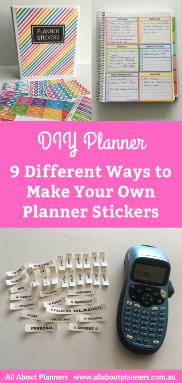 9 Different Ways to Make Your Own Planner Stickers - All About Planners