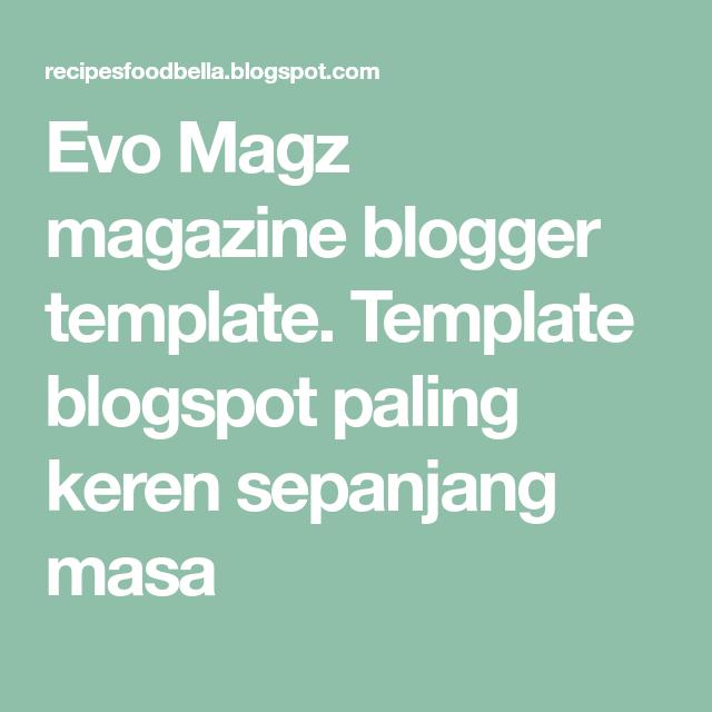 Evo magz magazine blogger template. Template blogspot paling keren.
