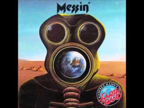 Manfred Mann S Earth Band Messin 1973 Full Album Manfred Mann S Earth Band Rock Album Covers Vinyl