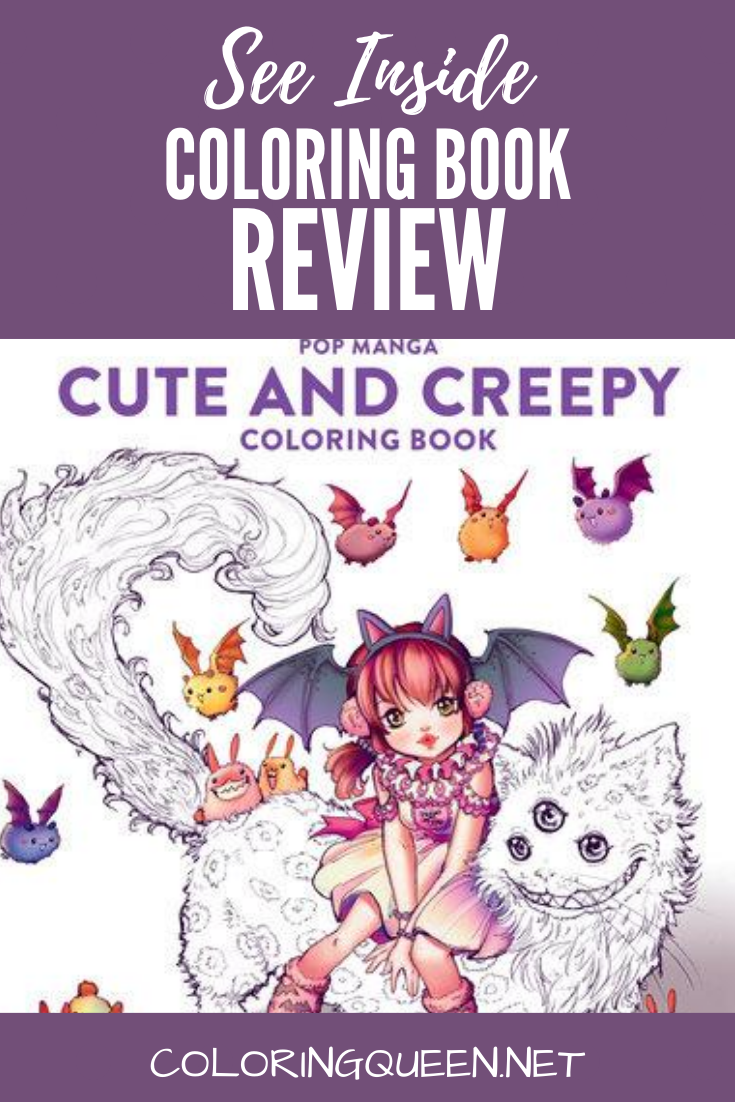 Pop Manga Cute And Creepy Coloring Book Review Coloring Queen Coloring Books Manga Cute Manga