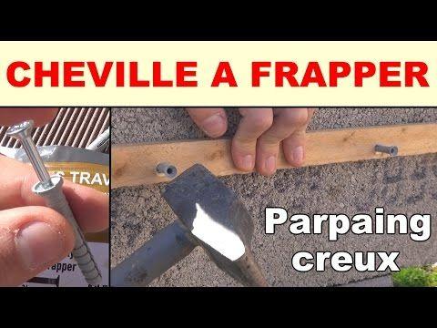 Cheville A Frapper Beton Parpaing Creux Materiaux Creux Pleins Youtube Parpaing Enduit De Rebouchage Enduit Ciment