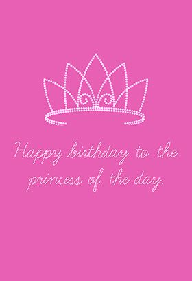 The princess of the day printable card customize add text and happy birthday to the princess of the day free printable the princess of the day greeting card bookmarktalkfo Image collections