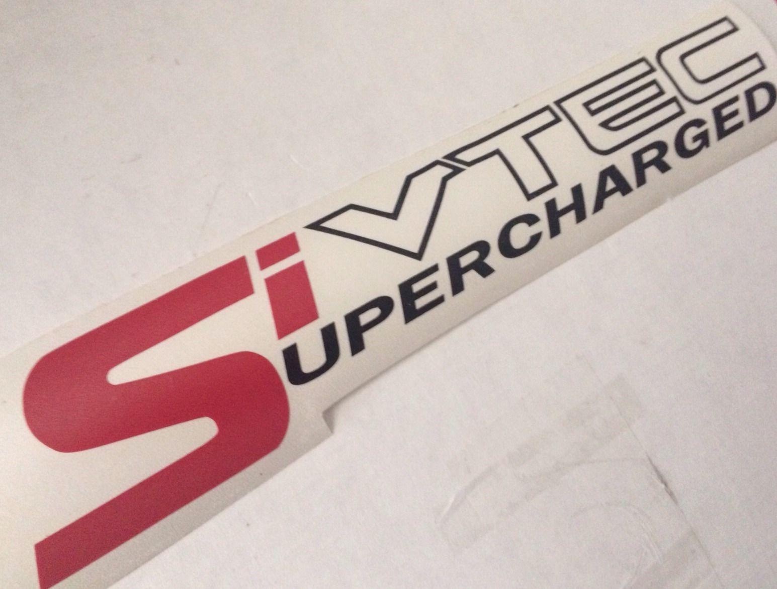 2 Si Vtec Supercharged Decals Honda Civic Accord Stickers Vtec Honda Civic Honda [ 1171 x 1545 Pixel ]