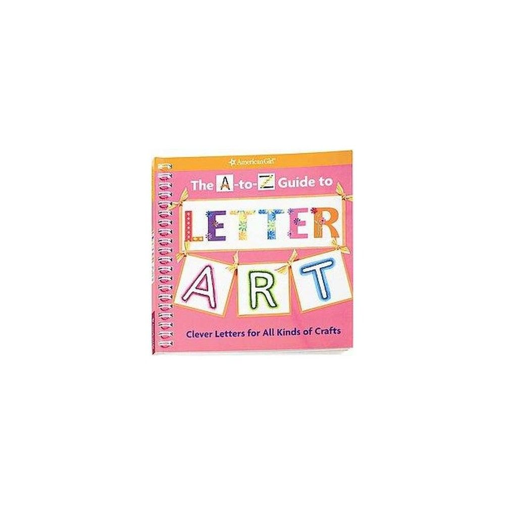 A-to-Z Guide to Letter Art : Clever Letters for All Kinds of Crafts ...