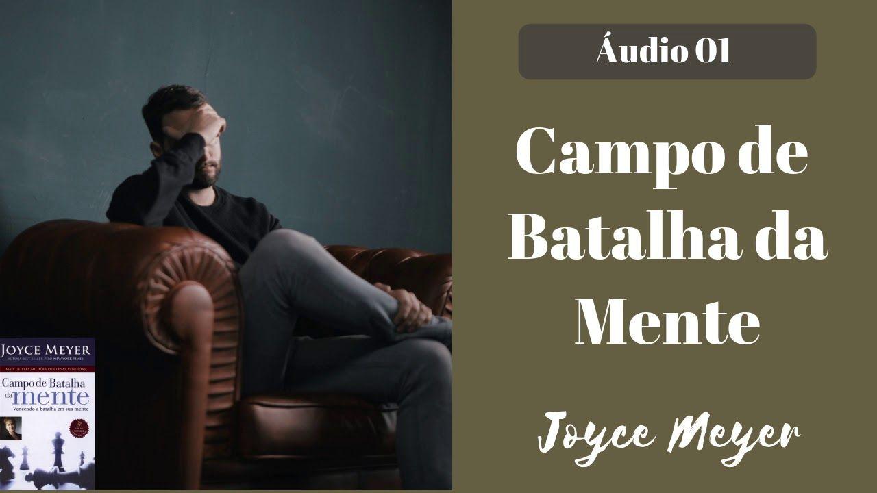 A Importancia Da Mente Audio 01 Batalha Campo De Batalha