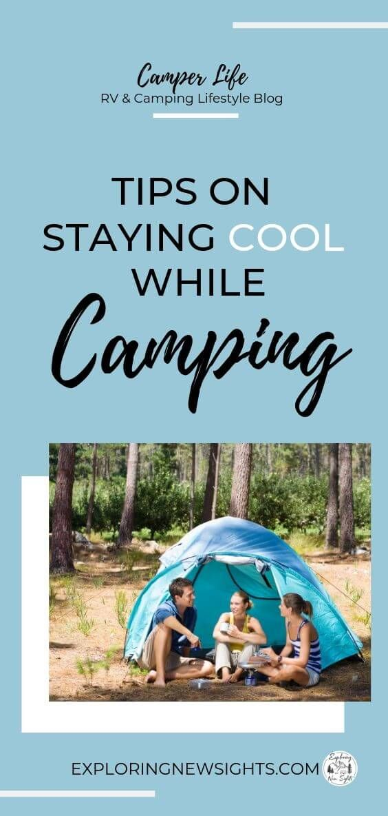 Photo of Tips on Staying Cool During a Summer Camping Trip