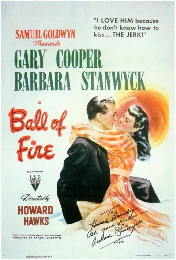 Ball of Fire released 1941 with Garry Cooper and Barbara Stanwyck directed by Howard Hawks