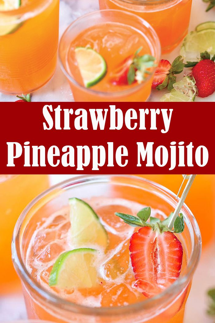 Strawberry Pineapple Mojito | Party Drink Recipes
