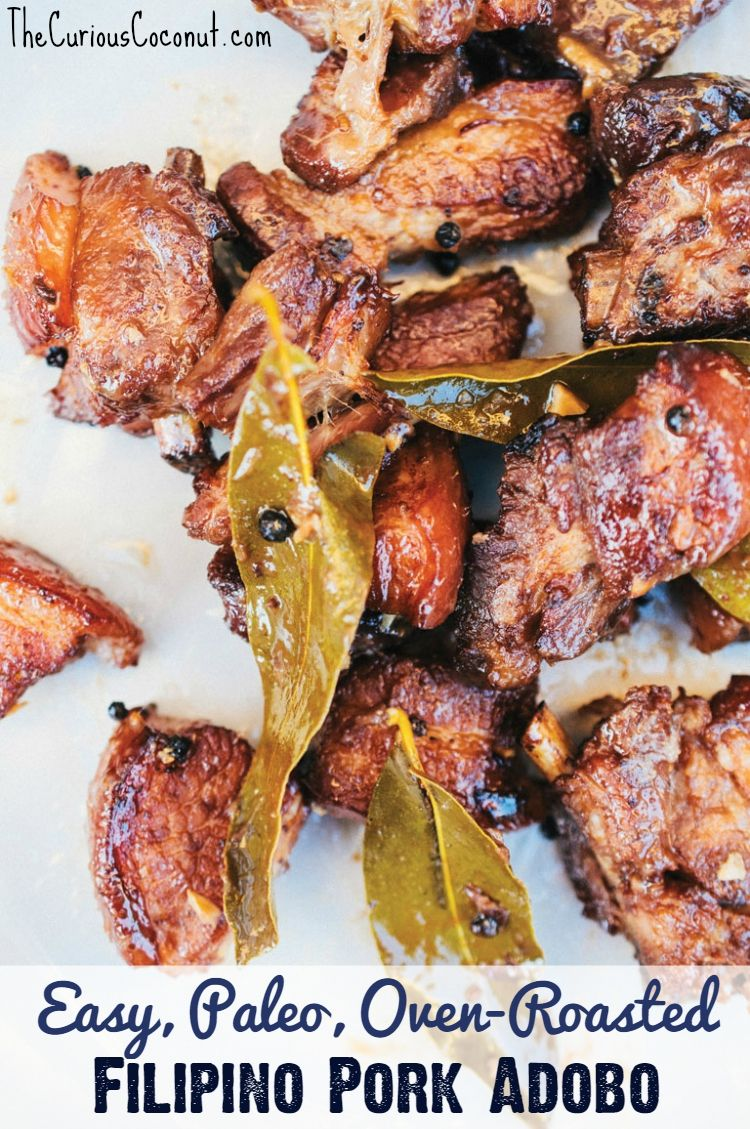 Easy, Paleo, Oven-Roasted Filipino Pork Adobo from Paleo Takeout Cookbook. #paleo