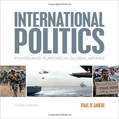 International Politics: Power and Purpose in Global Affairs books pdf file