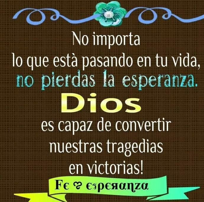 Mensaje De Dios Pretty Words Inspirational Quotes Words