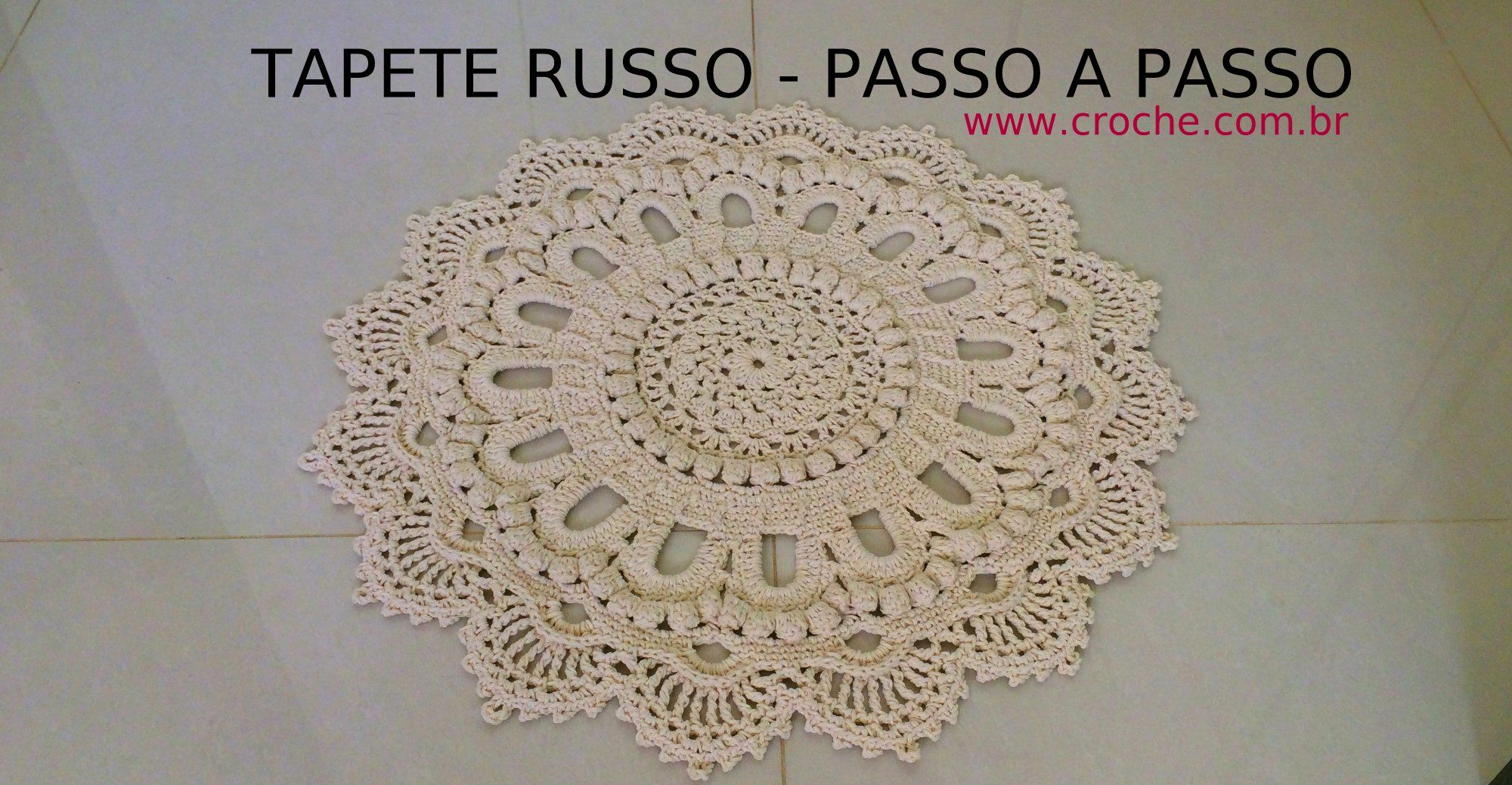 Tapete Russo Passo A Passo Parte2 Crochet And Patterns -> Tapete De Croche Redondo Passo A Passo