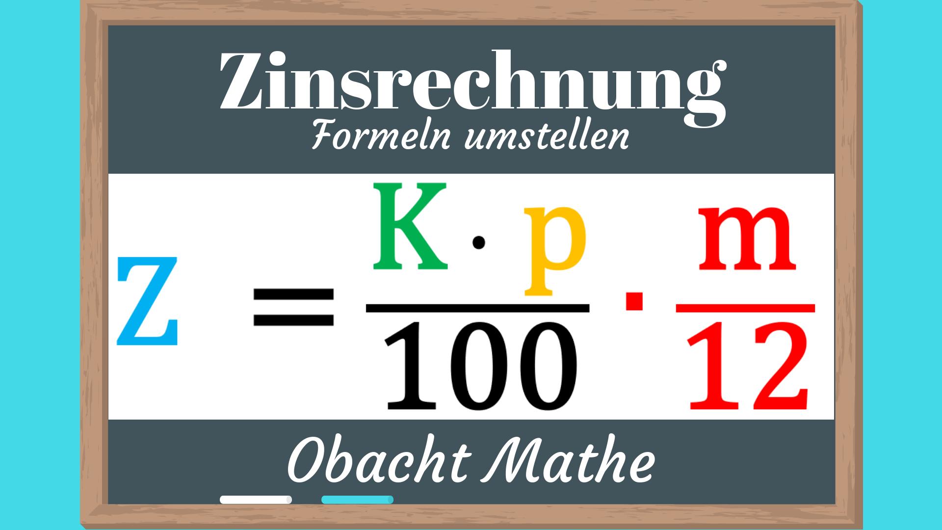Formeln Umstellen Zinsrechnung Formeln Bei Der Zinsrechnung