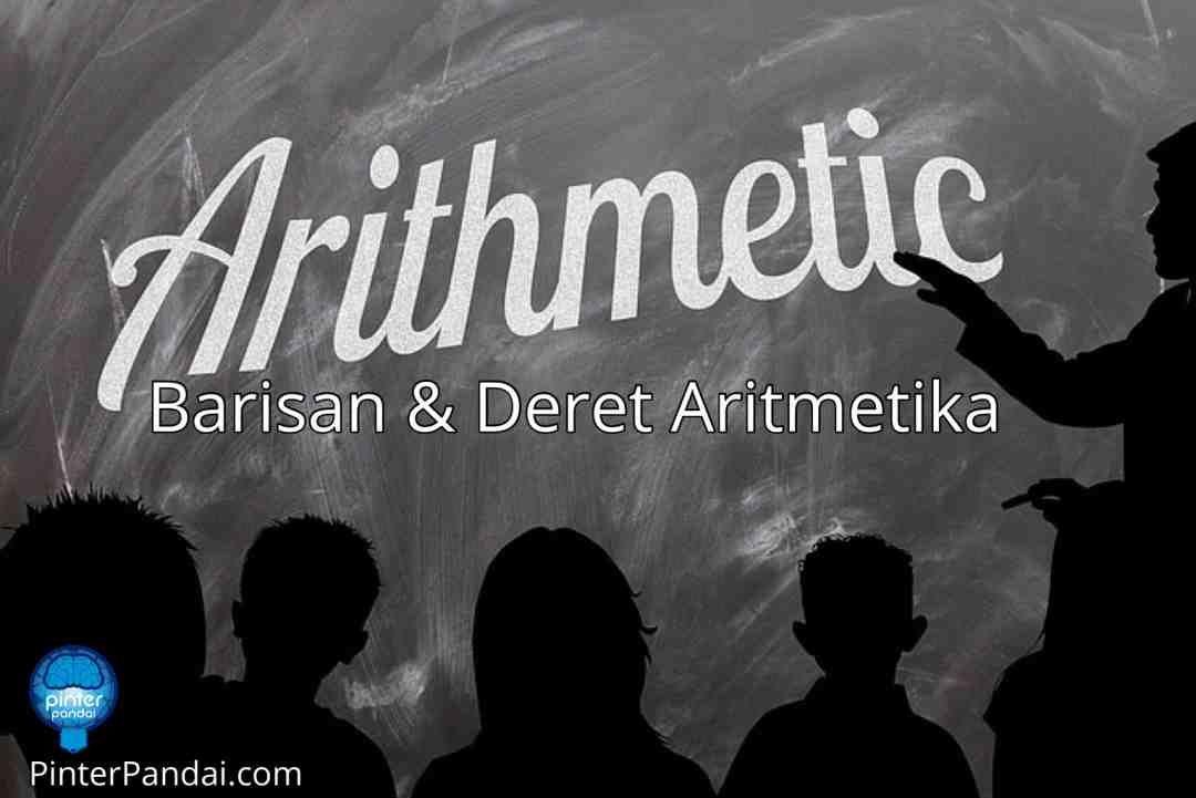 Barisan Aritmatika Dan Deret Aritmatika Beserta Contoh Soal Jawaban Aritmetika Matematika Sma Matematika