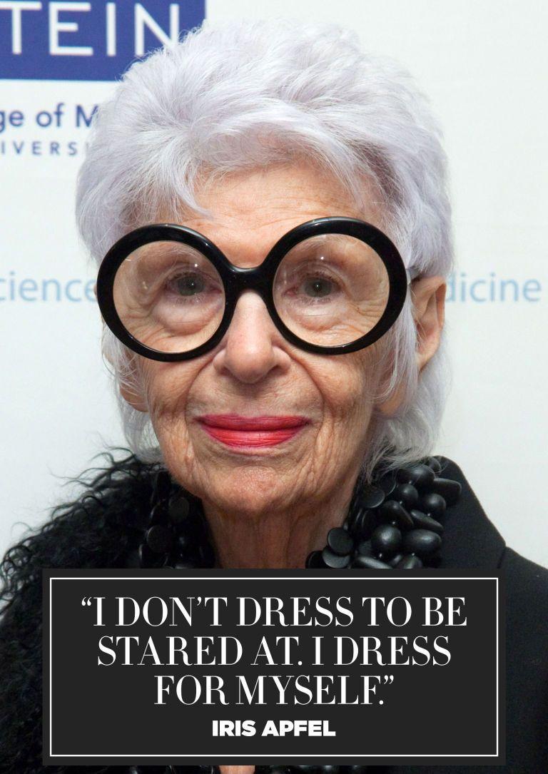 11 Inspiring Quotes from Fashion Icon Iris Apfel | BAZAAR
