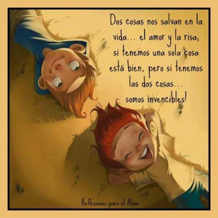 El Amor Y La Risa Frases De Sentimientos Frases De Amor Y
