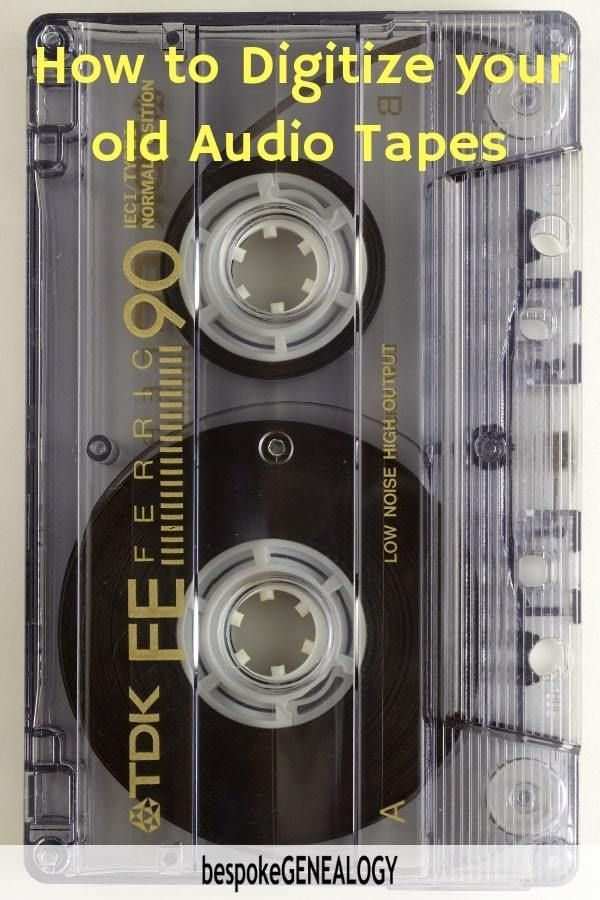 How to digitize your old audio tapes. You may have valuable old family history…