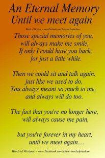 Until we meet again | GONE BUT NEVER FORGOTTEN | Pinterest ...