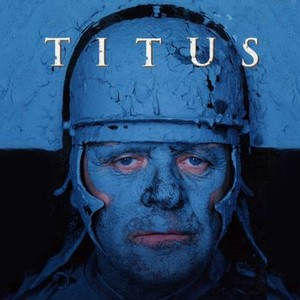 Titus 1999 Rotten Tomatoes In 2020 New Wife Bizarre Jessica Lange