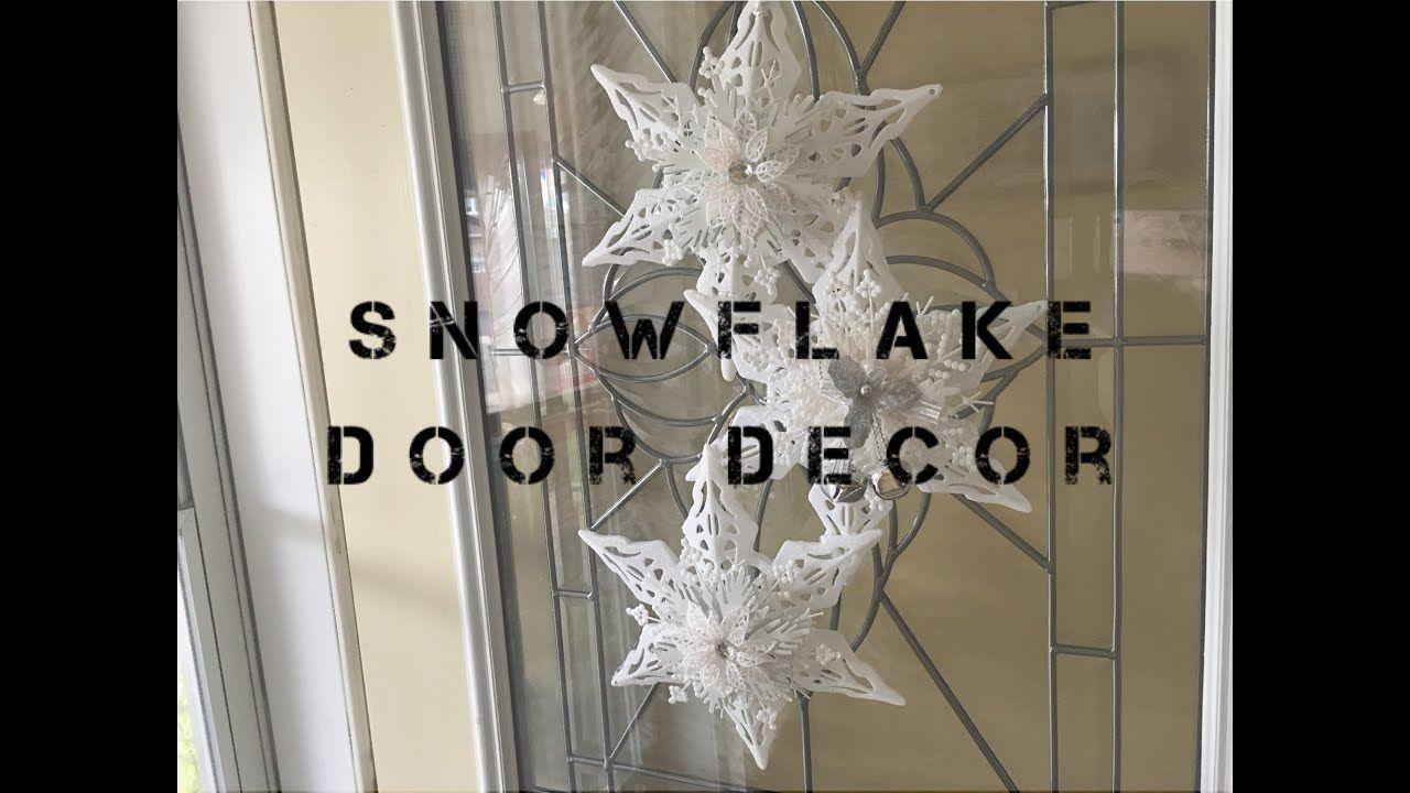 Snowflake Door Decor DIY (Dollar Tree) Dollar tree diy