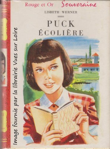 Puck Ecoliere Lisbeth Werner Amazon Fr Livres Ayk