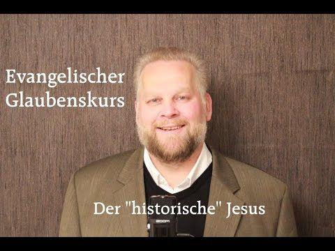 "DER ""HISTORISCHE"" JESUS www.evangelischer-glaube.de"