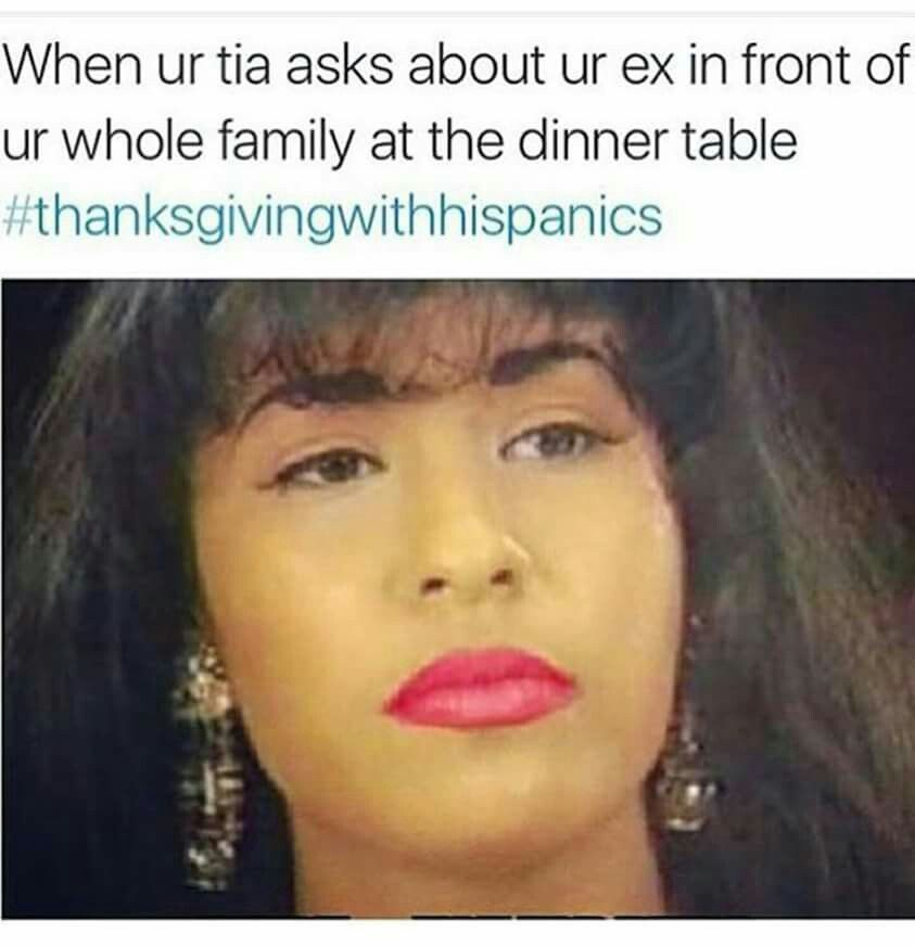 d878a837819b8cab27a9d81bf2c60b2f thanksgiving with hispanics makes me laugh pinterest,Thanksgiving With Hispanic Families Memes