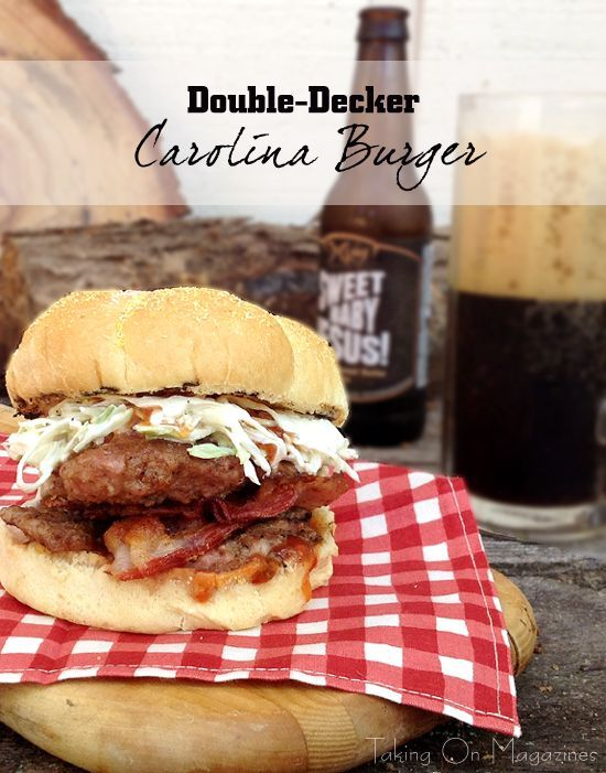 Double-Decker Carolina Burgers | www.takingonmagazines.com | Not able to go low and slow but want the taste of awesome barbecue? These Double-Decker Carolina Burgers for #BurgerMonth are the way to go.