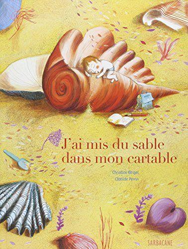 J Ai Mis Du Sable Dans Mon Cartable Chez Laurette Illustration Sables