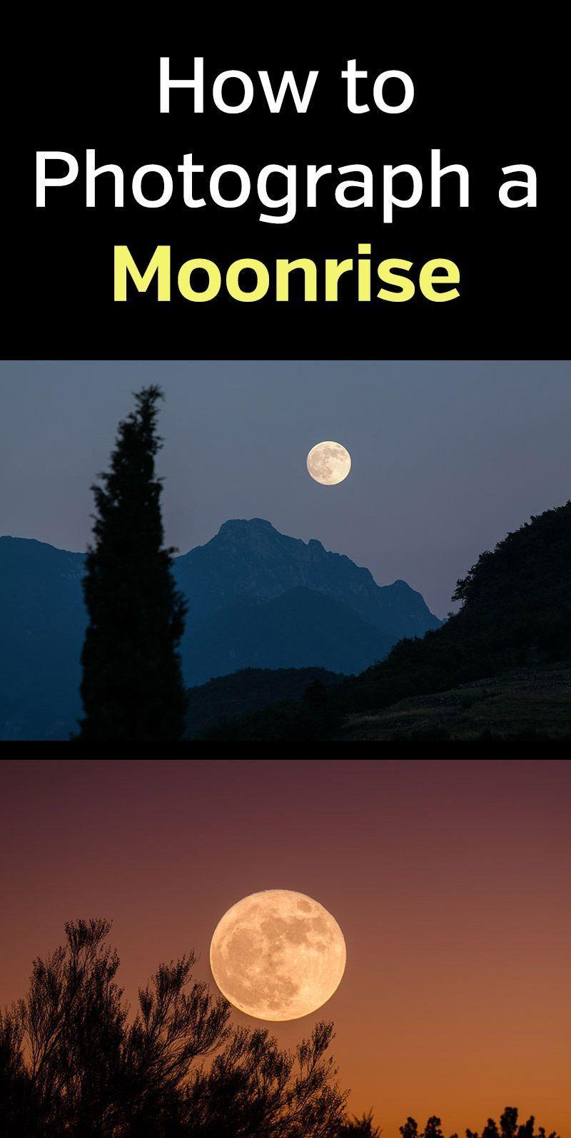 How To Photograph A Moonrise Landscape Photography Tips Photography Lessons Night Photography
