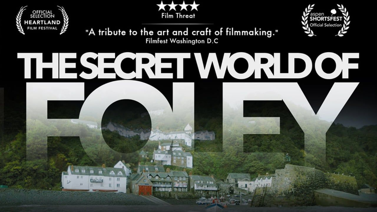 Witness The Magic Of Moviemaking And Journey Into The Little Known World Of Foley Artists Who Bring Films To Life With Their Perfectly The Secret World Foley Artist Film