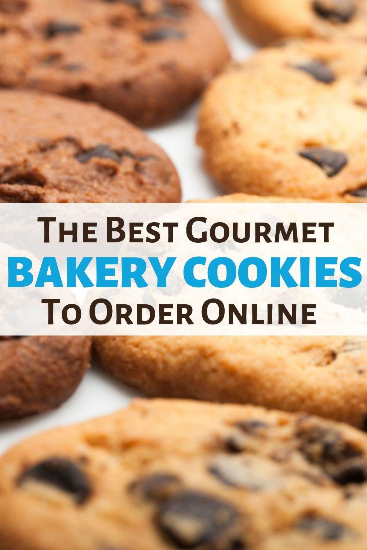 The Best Mail Order Bakery Cookies To Buy Online The Three Snackateers Gourmet Bakery Gourmet Cookies Easy Snack Recipes
