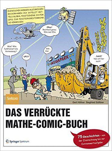 Das verrückte Mathe-Comic-Buch: 75 Geschichten - von der ... https://www.amazon.de/dp/3827426286/ref=cm_sw_r_pi_dp_MUctxbXS2BDJR