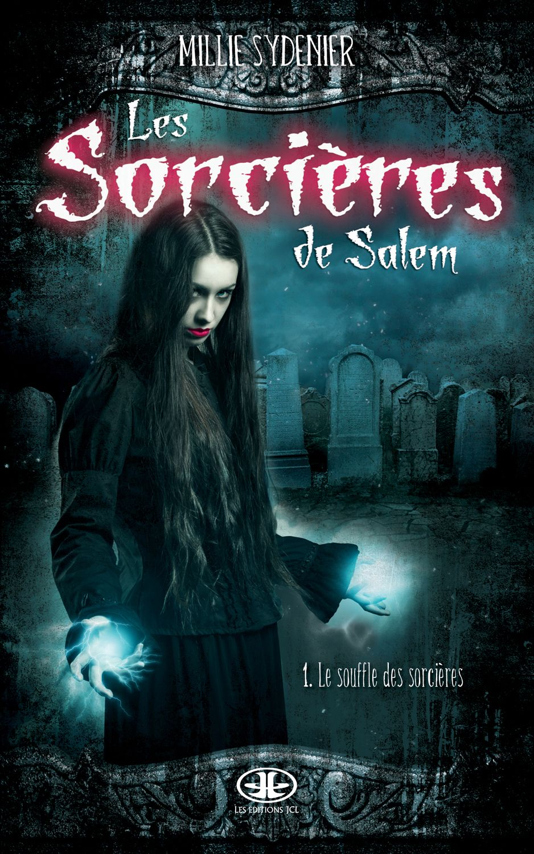 Le Souffle Des Sorcieres Millie Sydenier 304 Pages