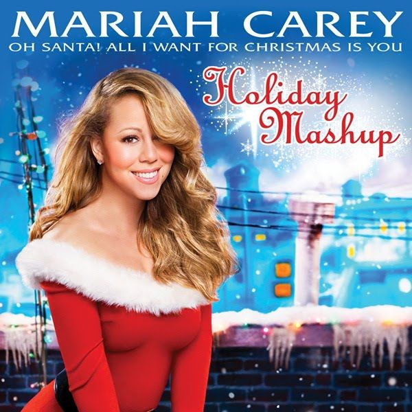 The 1 Place For Album Single Cover S Mariah Carey Oh Santa All I Want For Christmas Is You Holiday Mashup Official Mariah Carey Celebrity Moms Mariah
