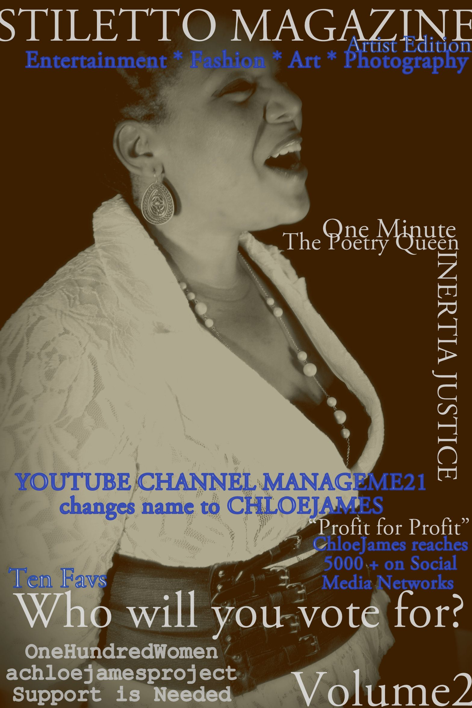 Preview Issue of Upcoming Stiletto Magazine with Houstons' Poetry Queen, Inertia Justice. She's more than an artist, her non profit organization Baby Girl, Inc is raising local and national awareness. Stay tuned for more of the interview...One Minute     Visit www.chloejamesphotos.blogspot.com for more photos.   Followme @IAMCHLOEJAMES
