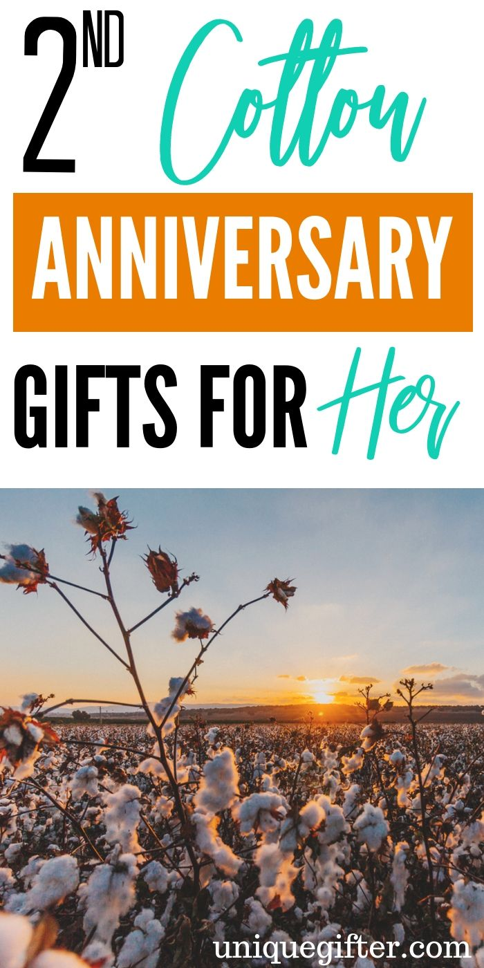 20 2nd Cotton Anniversary Gifts for Her Cotton