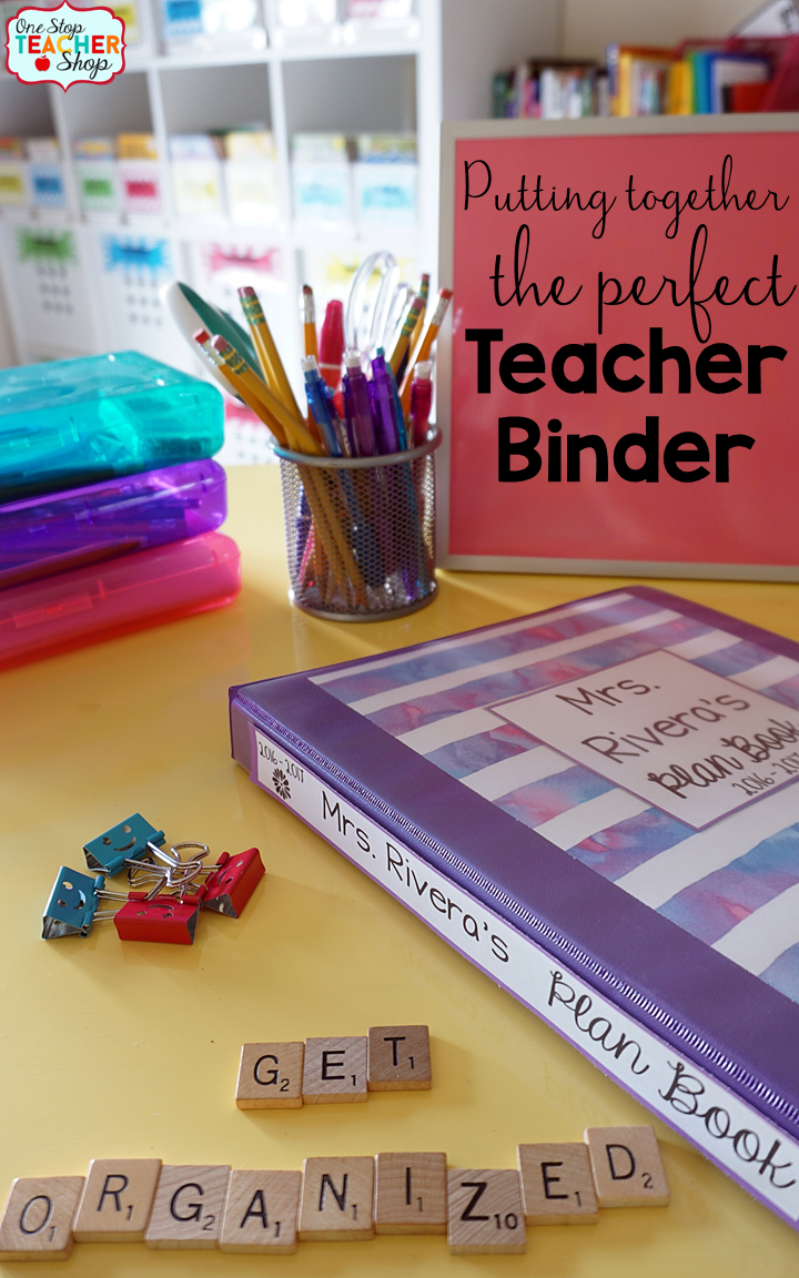 Put Together the Perfect Teacher Binder for Better Classroom ...