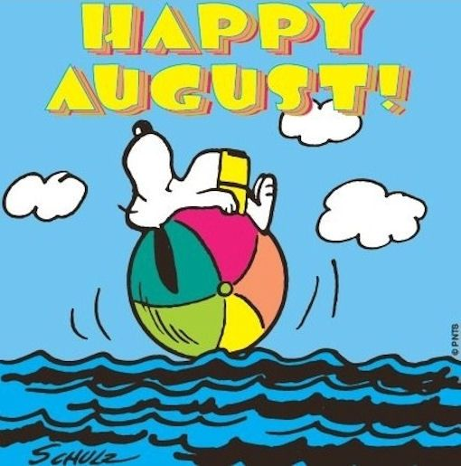 Happy August Quotes Quote Months Snoopy August Hello August August Quotes