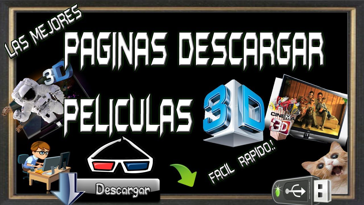 peliculas 3d castellano