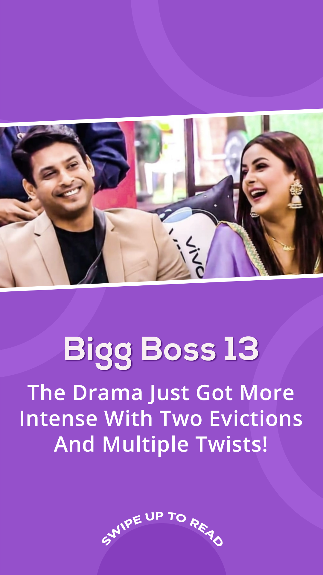 Bigg Boss 13 The Drama Just Got More Intense With Two Evictions And Multiple Twists Tvshow Mahirsharma Bigboss13 Bigboss Bigbos Boss Big Twist Twist