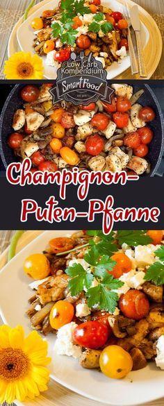 Herzhafte Champignon-Puten-Pfanne mit einem Hauch Knoblauch #koolhydraatarmerecepten
