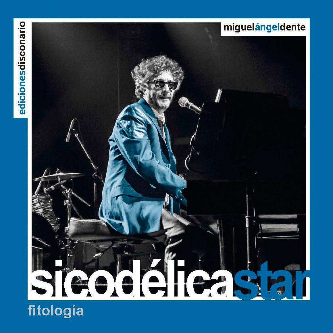 ROCKEROS: ARTÍCULOS DE ROCK - FITO PÁEZ: SICODÉLICA STAR (Ed...