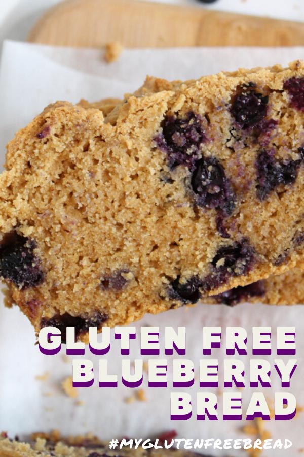 Gluten Free Blueberry Bread Recipe In 2020 Gluten Free Blueberry Blueberry Bread Gluten Free Yeast Free