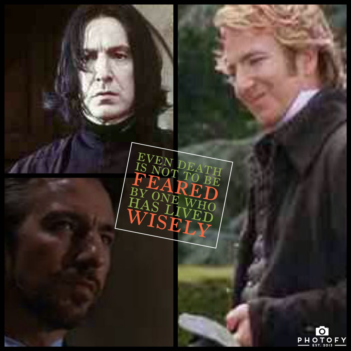 Rest in Peace Alan Rickman. You are now free of your early bounds. Always