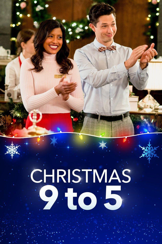 Christmas 9 To 5 2019 Lifetime Movies Christmas Movies Hallmark Christmas Movies