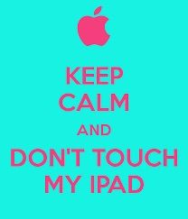 Don T Touch My Ipad Or I Ll Get You In Your Dreams Cute Wallpapers For Ipad Funny Phone Wallpaper Ipad Wallpaper