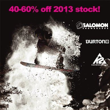 40-60% off 2013 stock! #snowboarding #offer