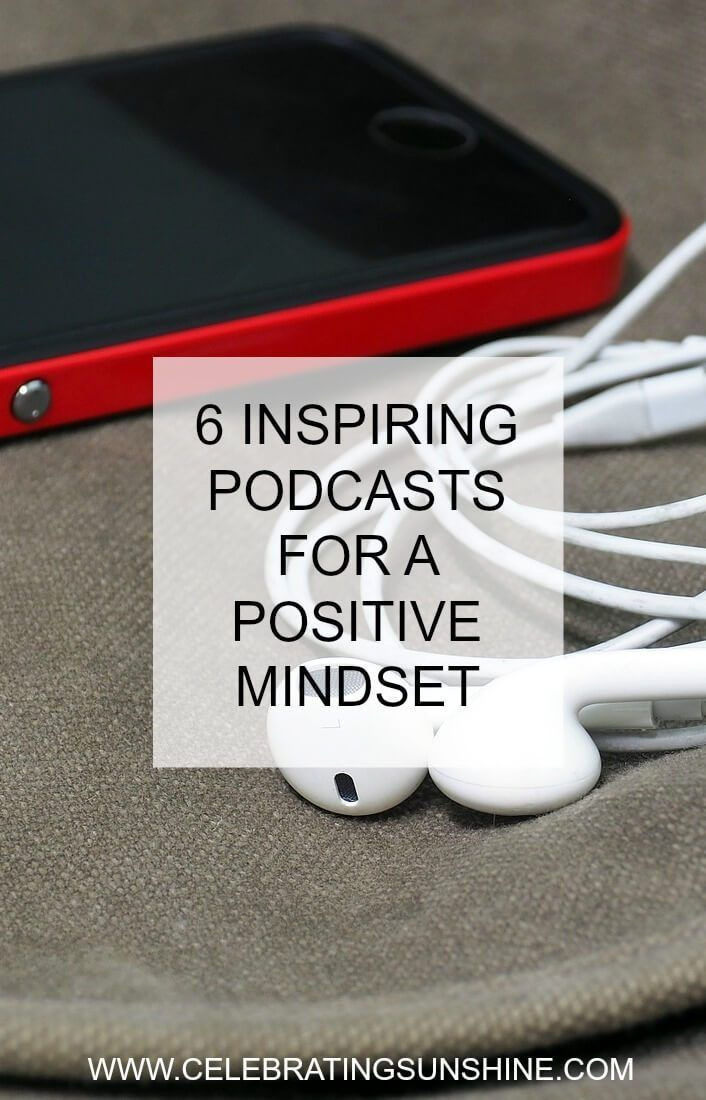 6 INSPIRING PODCASTS FOR A POSITIVE MINDSET is part of Podcasts, Positive mindset, Positivity, Mindset, Ted talks, Self improvement - Listening to inspiring podcasts is a free and amazing way to invest in yourself, to get motivated, entertained, and energized