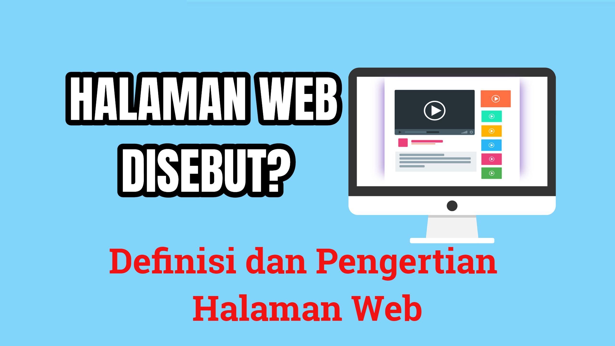 Halaman Web Disebut Web Page Adalah? Pengertian (Dengan